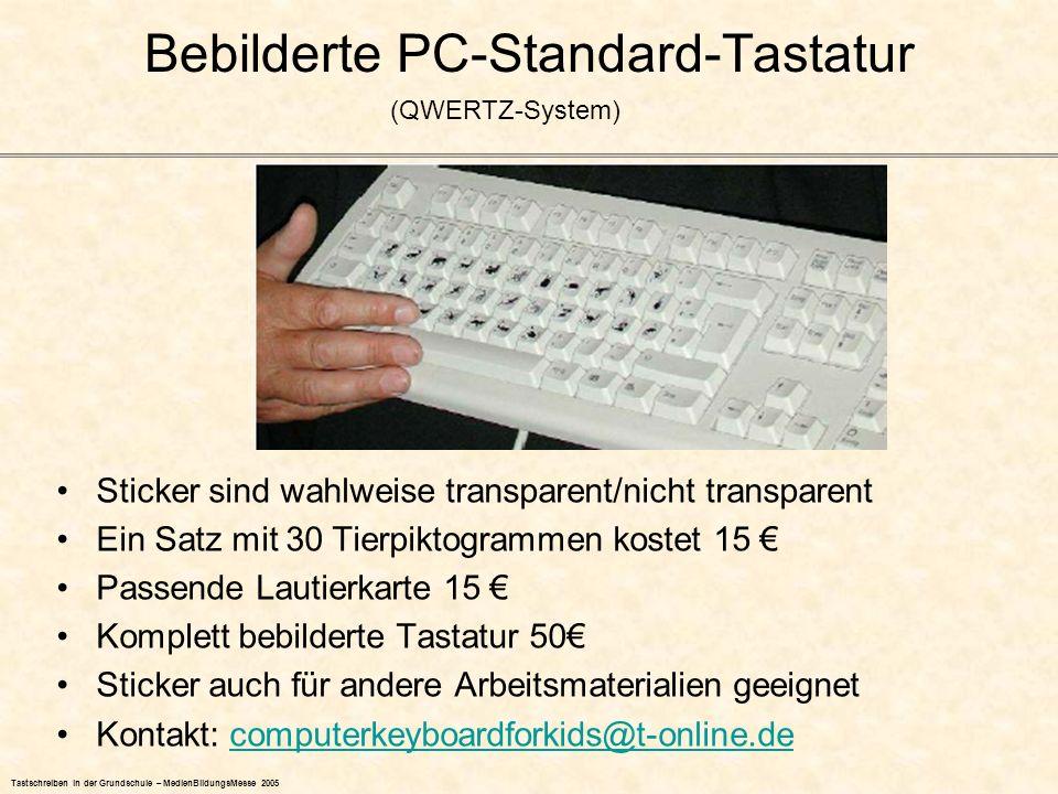 Sticker sind wahlweise transparent/nicht transparent Ein Satz mit 30 Tierpiktogrammen kostet 15 Passende Lautierkarte 15 Komplett bebilderte Tastatur