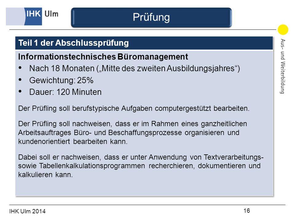 IHK Ulm 2014 16 Prüfung