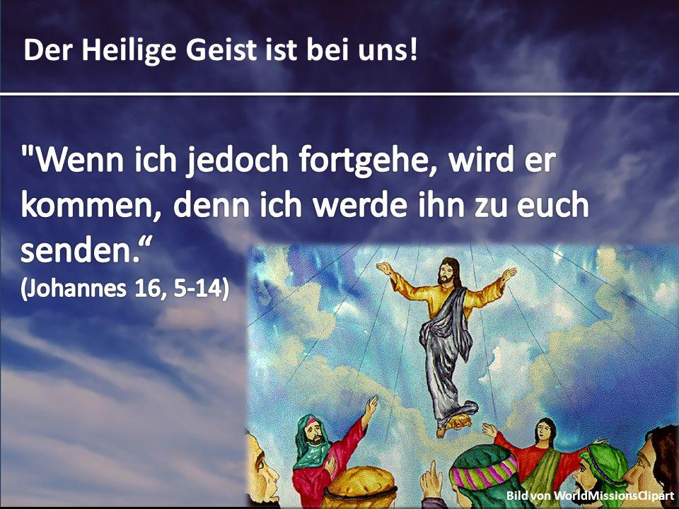 Der Heilige Geist ist bei uns! Bild von WorldMissionsClipart