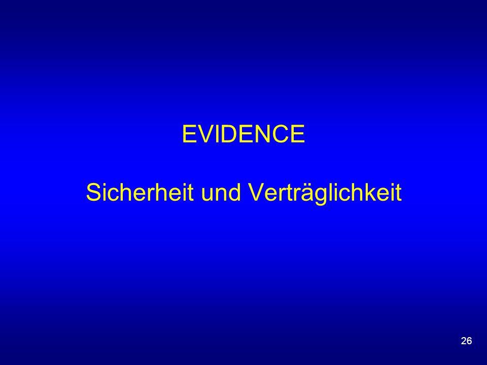 26 EVIDENCE Sicherheit und Verträglichkeit