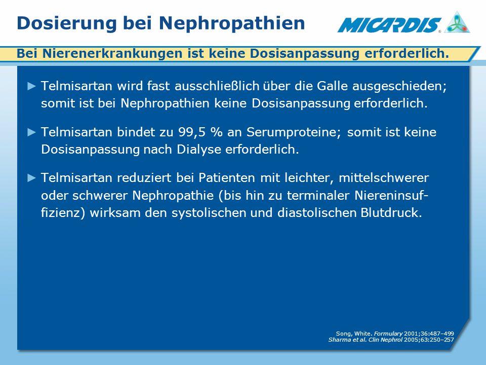 Dosierung bei Nephropathien Telmisartan wird fast ausschließlich über die Galle ausgeschieden; somit ist bei Nephropathien keine Dosisanpassung erforderlich.