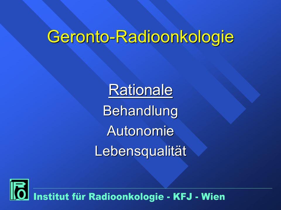 Geronto-Radioonkologie RationaleBehandlungAutonomieLebensqualität