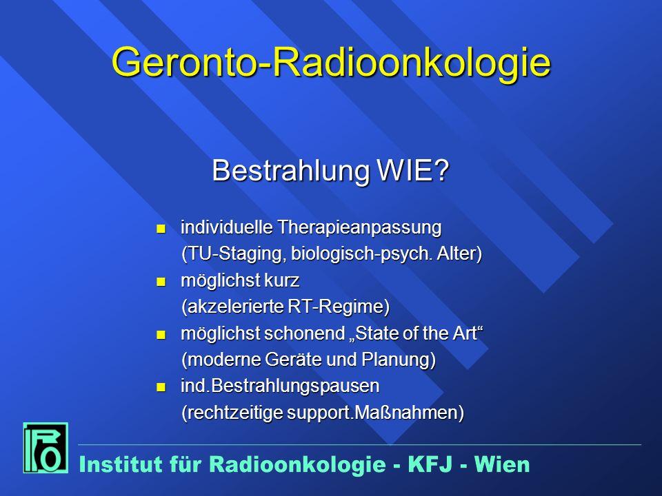 Geronto-Radioonkologie Bestrahlung WIE.