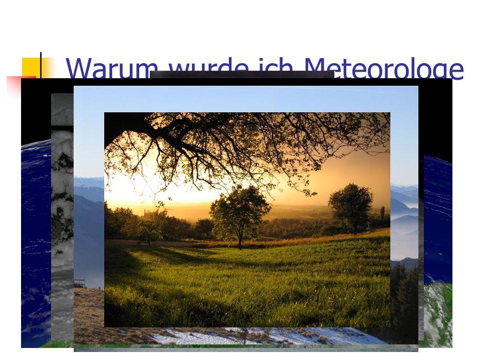 Fragen Wer macht in Österreich das Wetter.Wo bekommen die Meteorologe ihre Daten her.