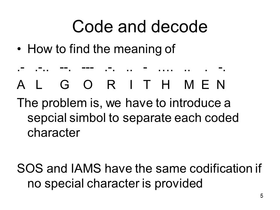 Code and decode How to find the meaning of.-.-..--.