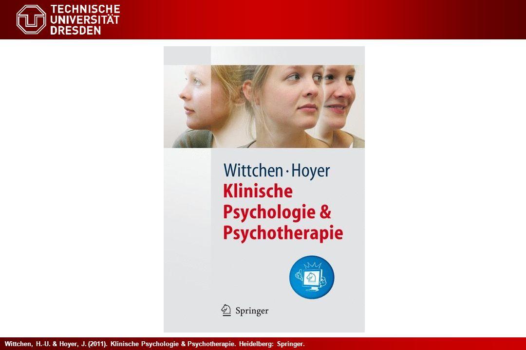Wittchen, H.-U. & Hoyer, J. (2011). Klinische Psychologie & Psychotherapie. Heidelberg: Springer.