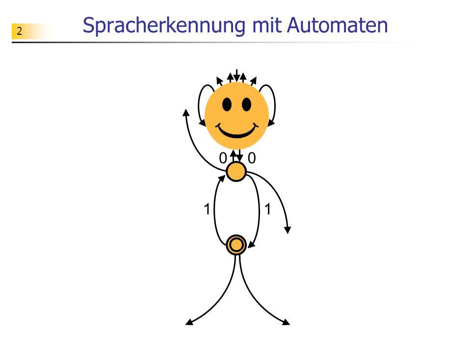 2 Spracherkennung mit Automaten 0 11 0