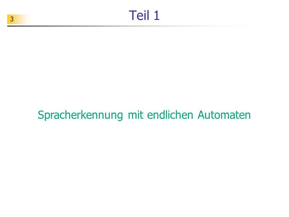3 Teil 1 Spracherkennung mit endlichen Automaten