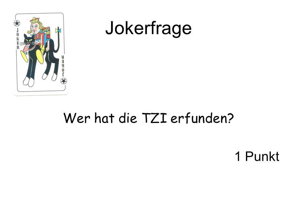 Jokerfrage Wer hat die TZI erfunden? 1 Punkt