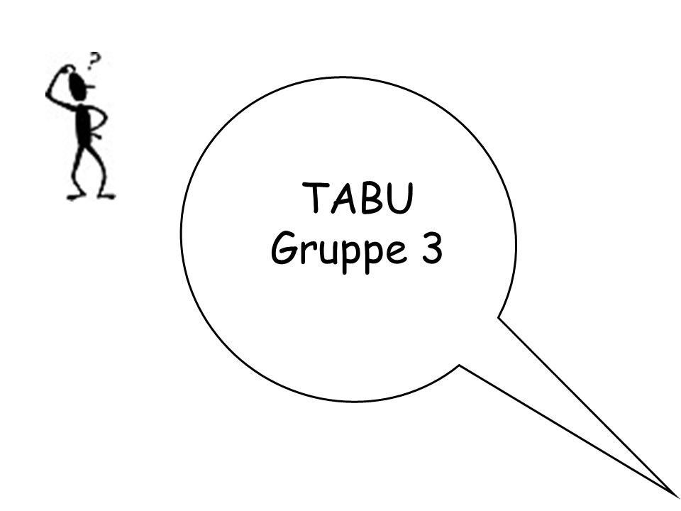TABU Gruppe 3