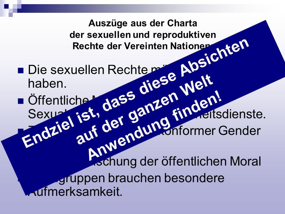 Auszüge aus der Charta der sexuellen und reproduktiven Rechte der Vereinten Nationen: Die sexuellen Rechte müssen Priorität haben. Öffentliche Massnah