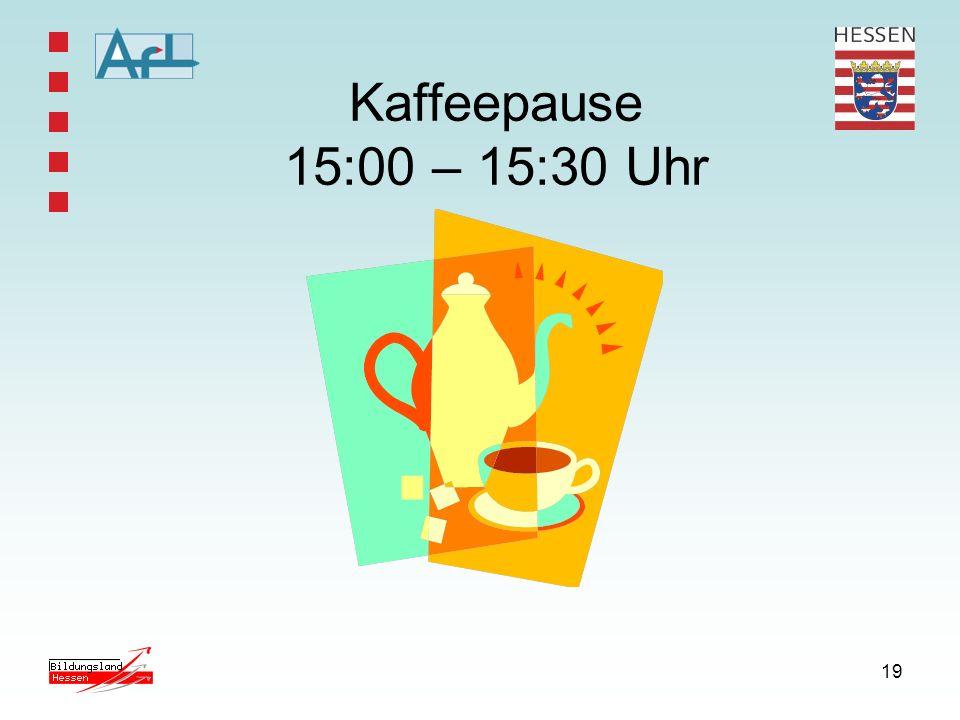 19 Kaffeepause 15:00 – 15:30 Uhr