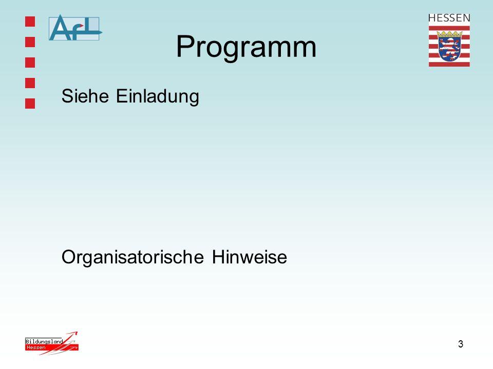 3 Programm Siehe Einladung Organisatorische Hinweise