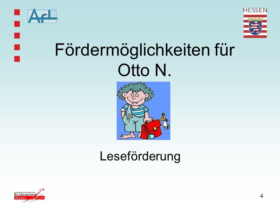 4 Fördermöglichkeiten für Otto N. Leseförderung
