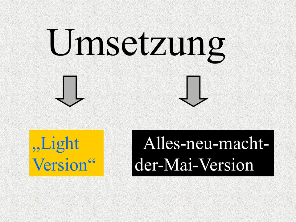 Umsetzung Light Version Alles-neu-macht- der-Mai-Version