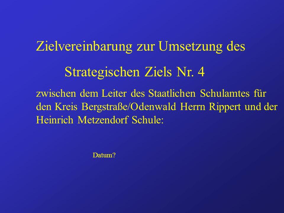 Zielvereinbarung zur Umsetzung des Strategischen Ziels Nr.