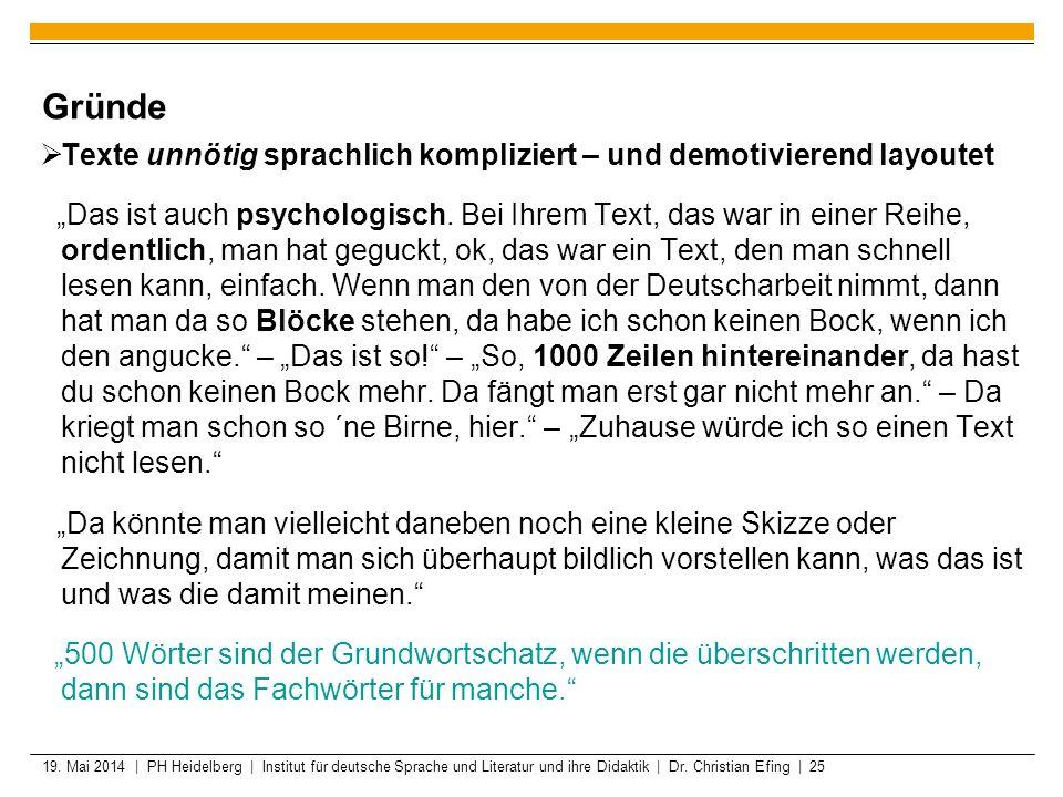 19. Mai 2014 | PH Heidelberg | Institut für deutsche Sprache und Literatur und ihre Didaktik | Dr. Christian Efing | 25 Gründe Texte unnötig sprachlic