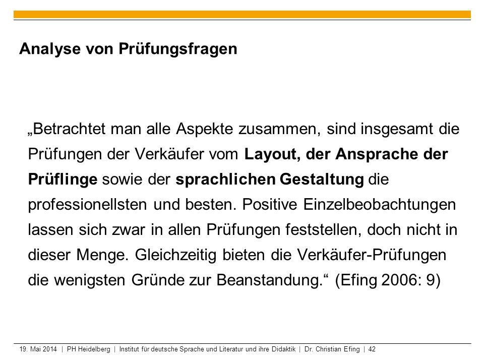 19. Mai 2014 | PH Heidelberg | Institut für deutsche Sprache und Literatur und ihre Didaktik | Dr. Christian Efing | 42 Analyse von Prüfungsfragen Bet