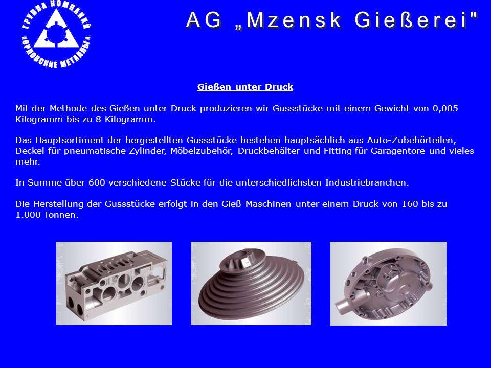 Kokillengießen Durch die Methode des Gießens in die Gießkokillen kann mit Hilfe von Kernen eine hohe komplizierte Konfiguration und ein Gewicht von 100 Gramm bis zu 30 Kilogramm erreicht werden.
