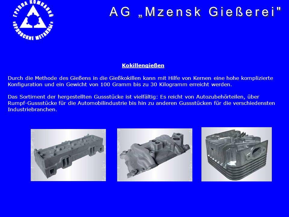 Autoforg – Prozess Der im Unternehmen angewandte Autoforg Prozess (Gießen – Schmieden – Pressen) gestattet, die Gussstücke aus Farbmetallen mit erhöhter Dichte und verbesserten Struktur der Metalle im Bereich von 0,70 Kilogramm bis zu 1,5 Kilogramm herzustellen.