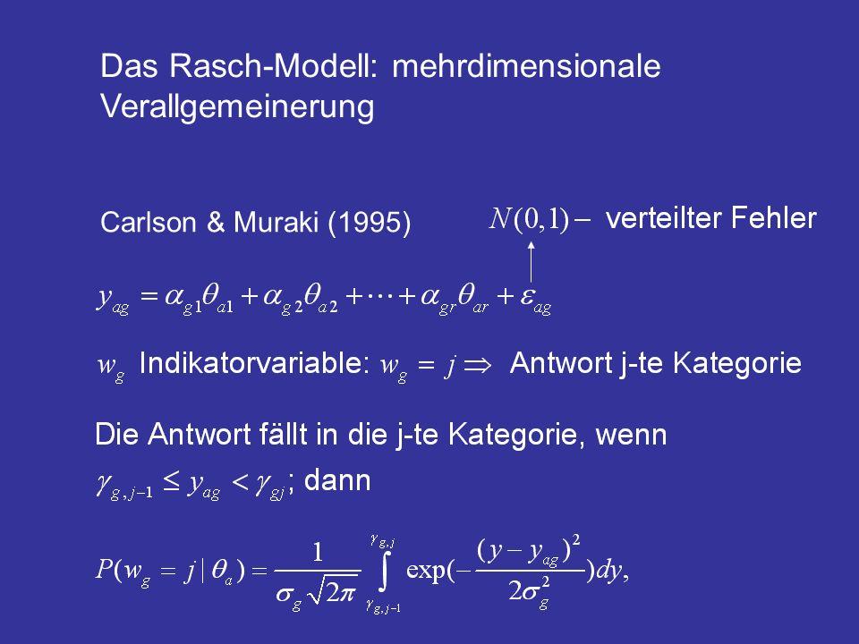 Das Rasch-Modell: mehrdimensionale Verallgemeinerung Carlson & Muraki (1995)