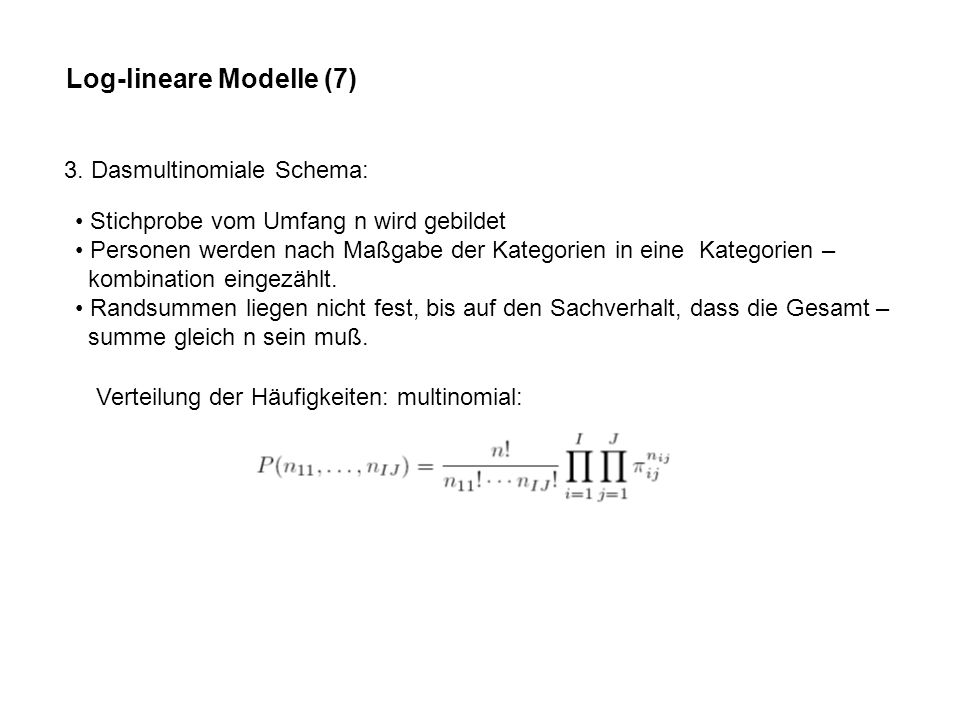 Log-lineare Modelle (7) 3.