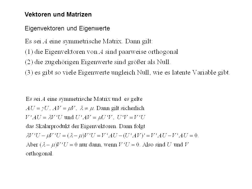 Vektoren und Matrizen Eigenvektoren und Eigenwerte