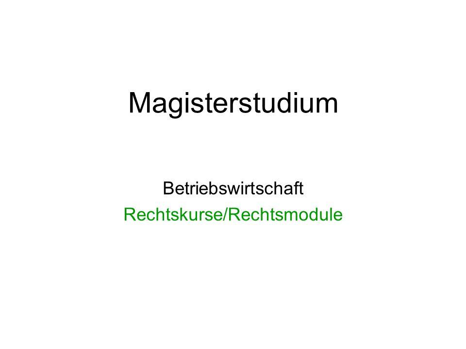 Magisterstudium Betriebswirtschaft Rechtskurse/Rechtsmodule