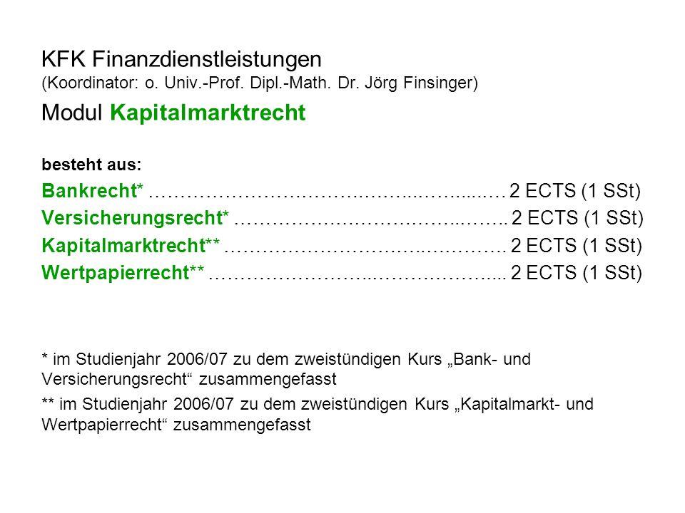 KFK Finanzdienstleistungen (Koordinator: o. Univ.-Prof.