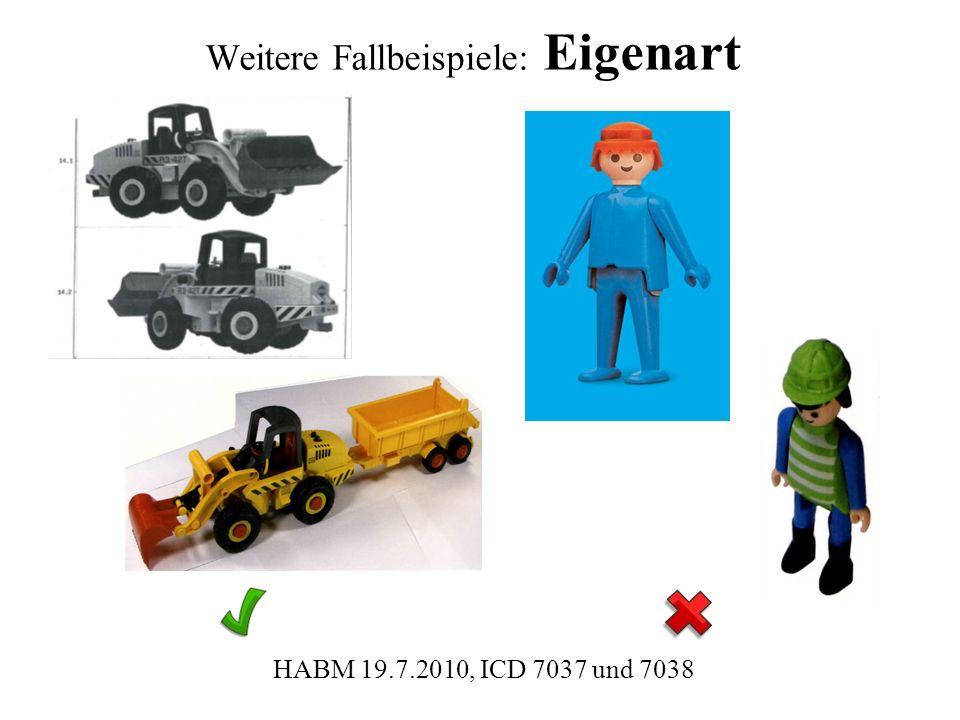 Weitere Fallbeispiele: Eigenart HABM 19.7.2010, ICD 7037 und 7038