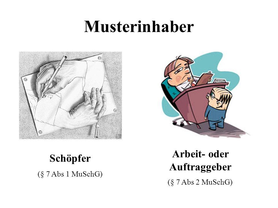 Musterinhaber Schöpfer (§ 7 Abs 1 MuSchG) Arbeit- oder Auftraggeber (§ 7 Abs 2 MuSchG)