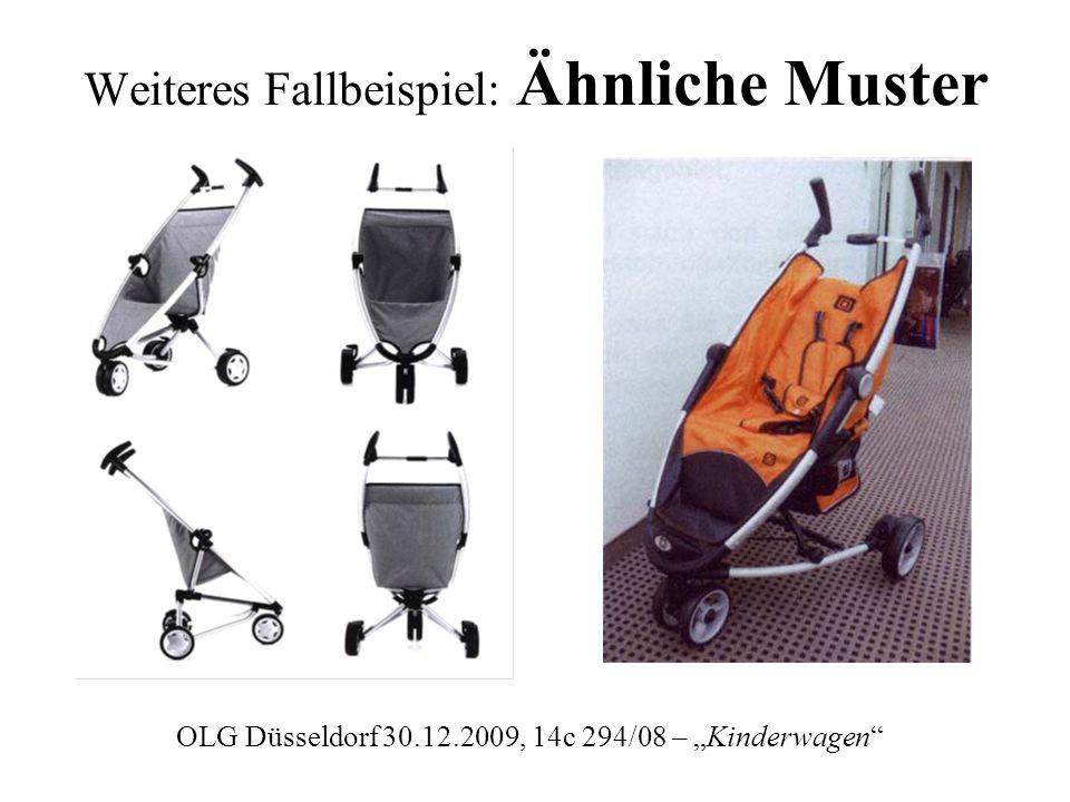 Weiteres Fallbeispiel: Ähnliche Muster OLG Düsseldorf 30.12.2009, 14c 294/08 – Kinderwagen