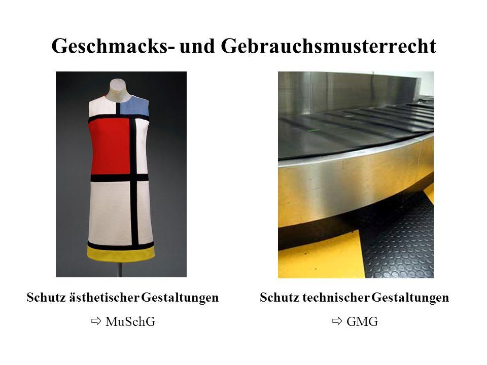 Geschmacks- und Gebrauchsmusterrecht Schutz ästhetischer Gestaltungen MuSchG Schutz technischer Gestaltungen GMG
