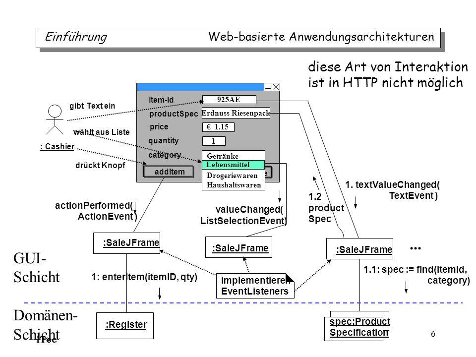 iTec 7 web browser web server _____.html request URL ( get, post ) response HTML (HTML-Seiten, Applets) _____.jsp _____.class nur ein Servlet für alle Clients Ausgangslage: eigentlich traurig HTTP Einführung Web-basierte Anwendungsarchitekturen nur eine Operation nur einen Datentyp (String) ohne jede innere Struktur (flach!) nur einen Datentyp (String) ohne jede innere Struktur (flach!) nur formatierter Hypertext nur formatierter Hypertext Objektorientierung ade?