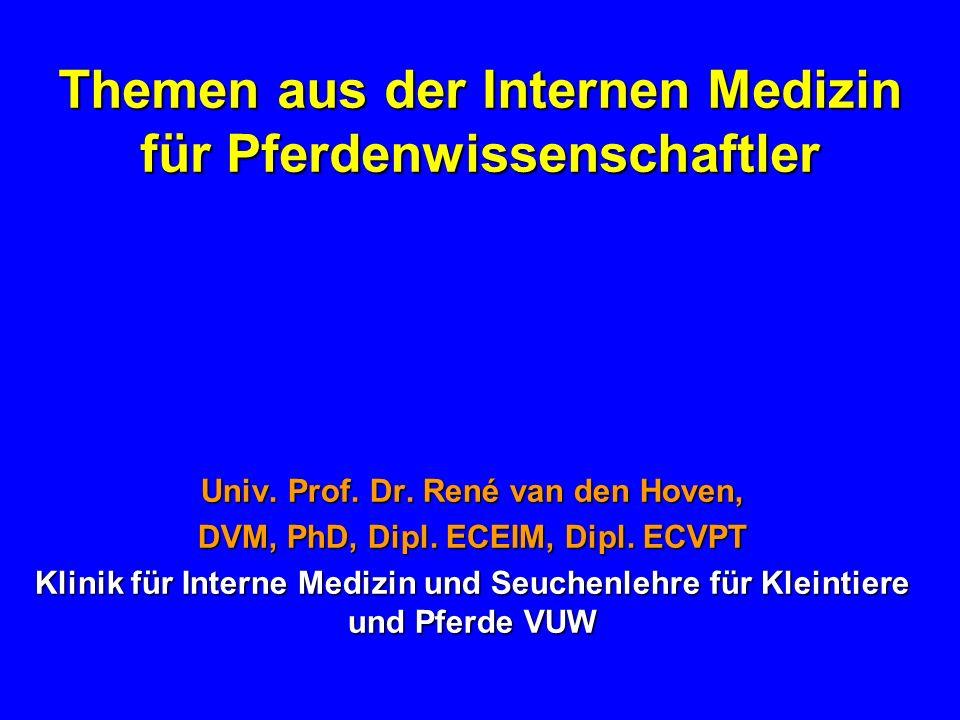 Themen aus der Internen Medizin für Pferdenwissenschaftler Univ.