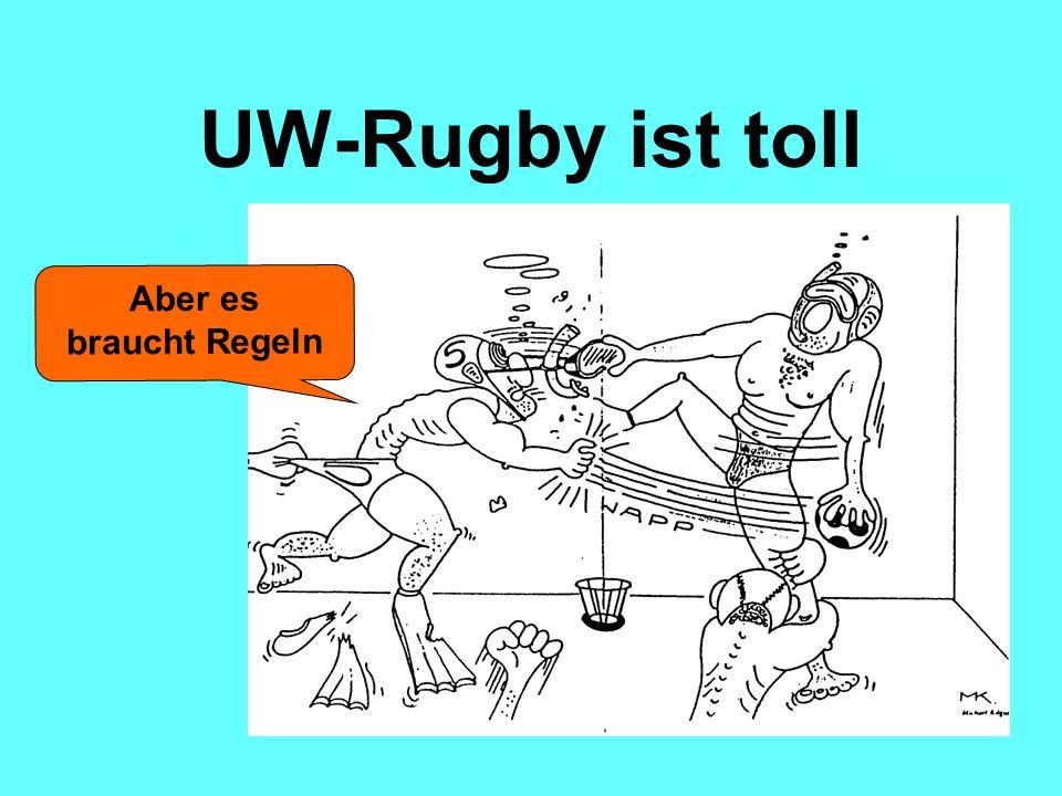 Aber es braucht Regeln UW-Rugby ist toll