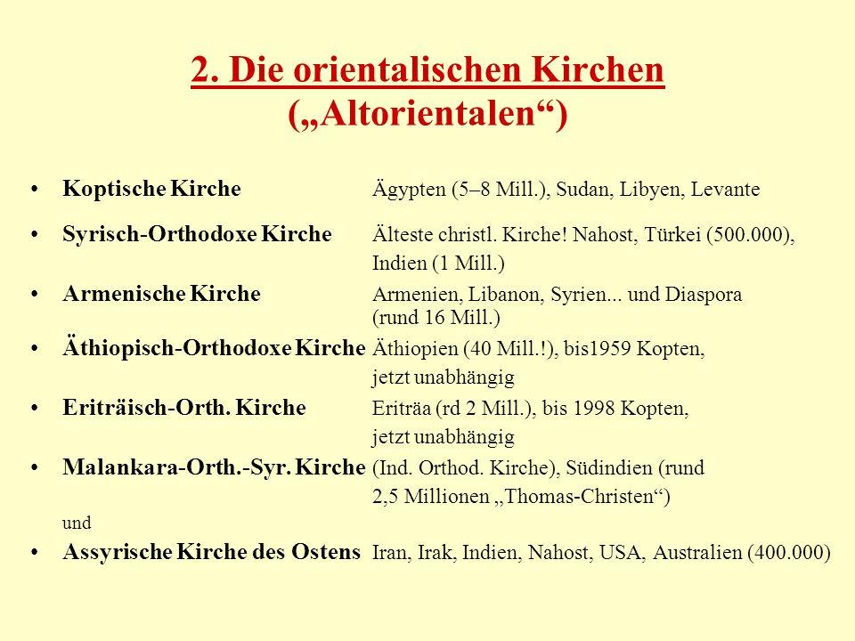3.Die katholischen Ostkirchen Aus der Orthodoxen Kirche Mekkitische griech.-kathol.