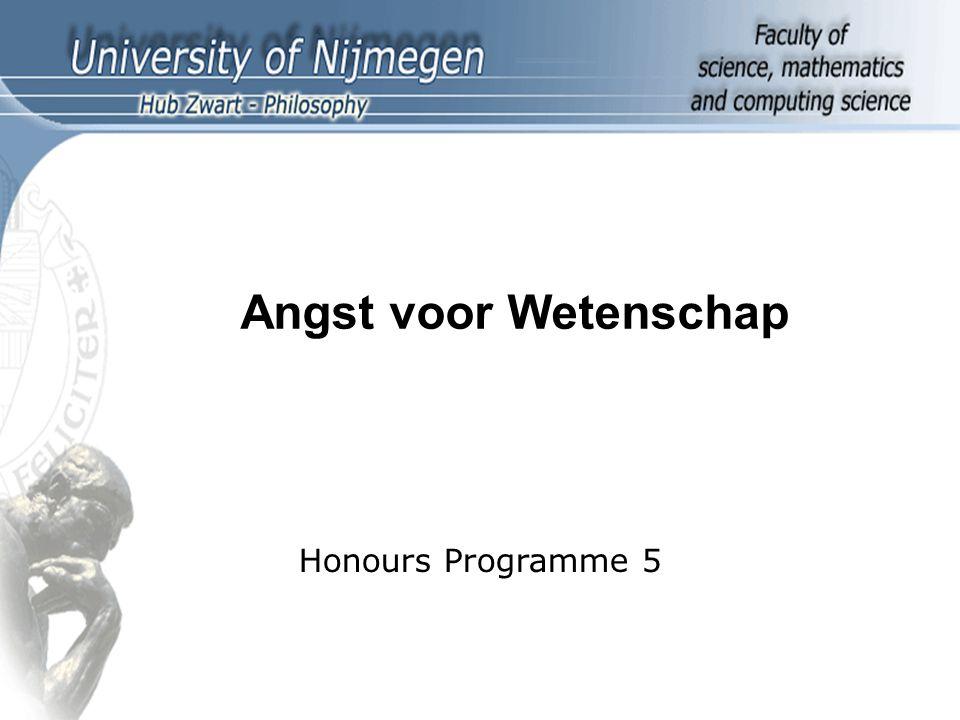 Honours Programma 5 1 Angst voor Wetenschap Honours Programme 5