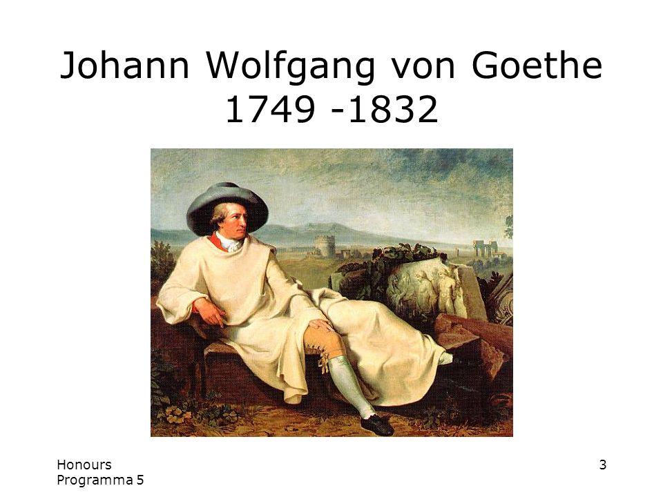 3 Johann Wolfgang von Goethe 1749 -1832