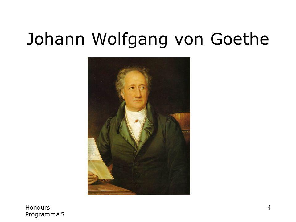 Honours Programma 5 4 Johann Wolfgang von Goethe