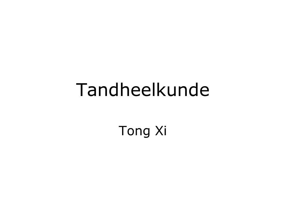 Tandheelkunde Tong Xi