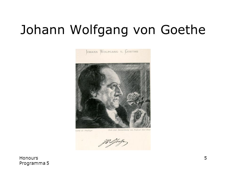 Honours Programma 5 5 Johann Wolfgang von Goethe
