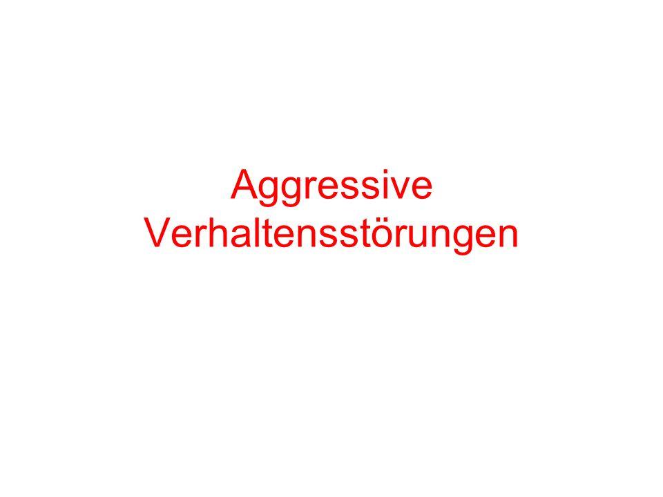 Aggressive Verhaltensstörungen
