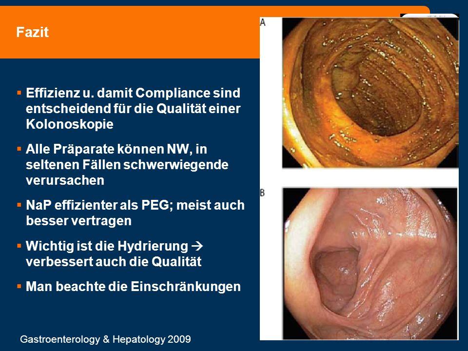 Fazit Effizienz u. damit Compliance sind entscheidend für die Qualität einer Kolonoskopie Alle Präparate können NW, in seltenen Fällen schwerwiegende