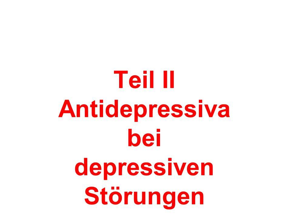 Teil II Antidepressiva bei depressiven Störungen Was sagen die Leitlinien?