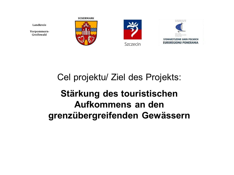 Cel projektu/ Ziel des Projekts: Stärkung des touristischen Aufkommens an den grenzübergreifenden Gewässern