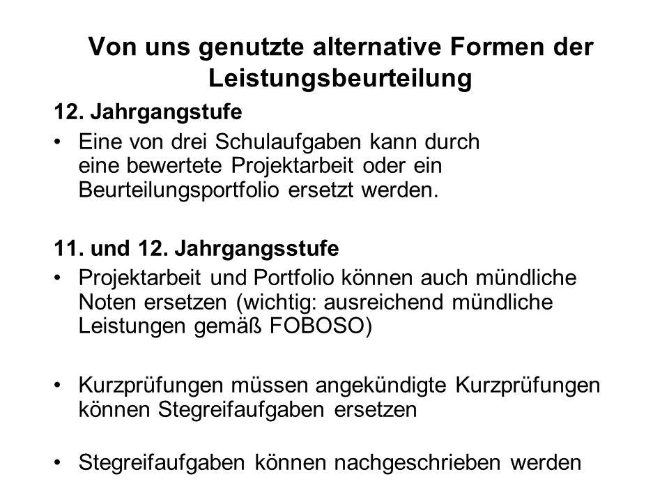 Von uns genutzte alternative Formen der Leistungsbeurteilung 12.