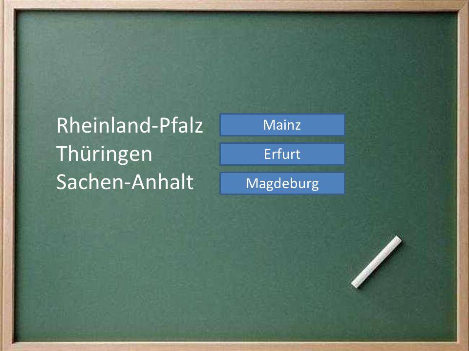 Rheinland-Pfalz Thüringen Sachen-Anhalt Magdeburg Erfurt Mainz