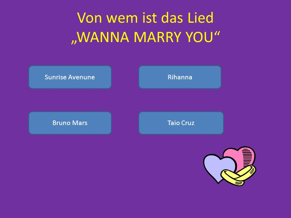 Von wem ist das Lied WANNA MARRY YOU Sunrise AvenuneRihanna Bruno MarsTaio Cruz