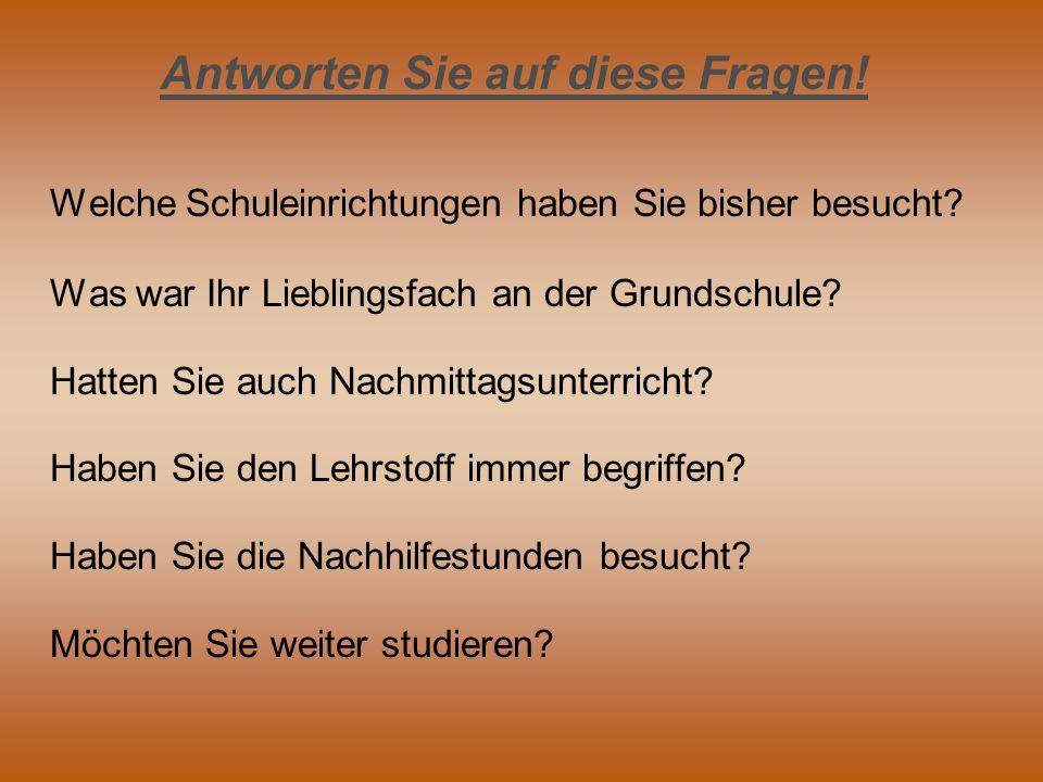 Sprechen Sie über das deutsche Bildungssystem.Folgende Abbildung kann Ihnen behilflich sein.